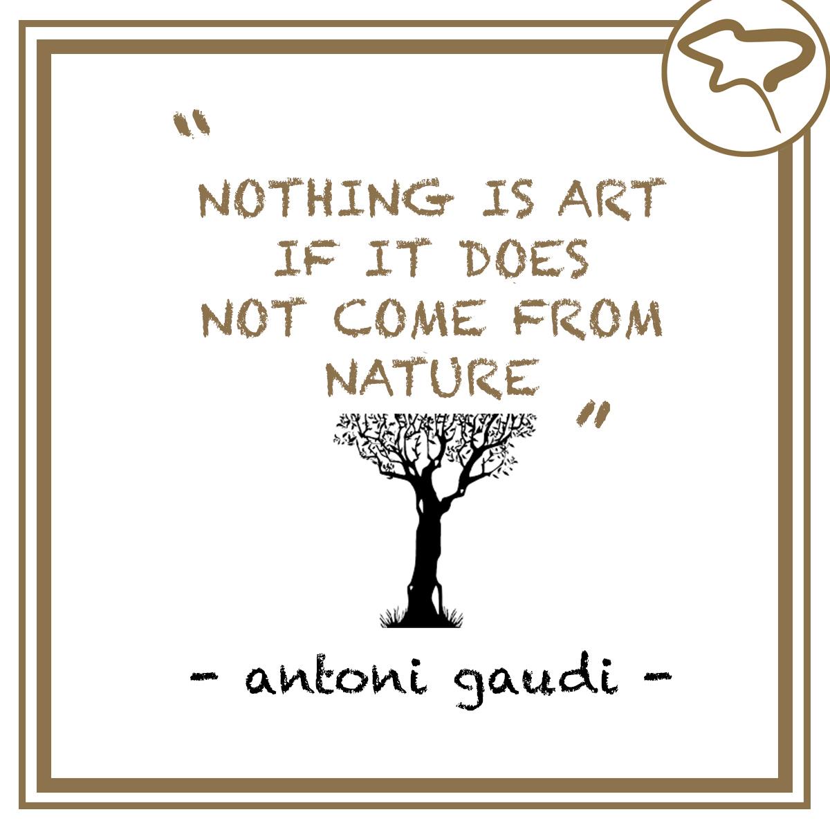 Antoni Gaudi Quote