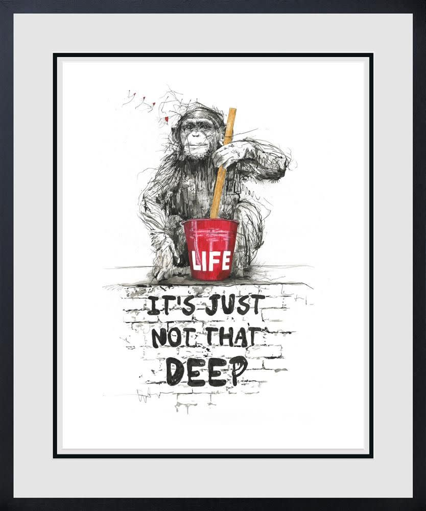 Life, It's Just Not That Deep